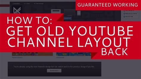 youtube old channel layout how to get old youtube channel layout back no longer