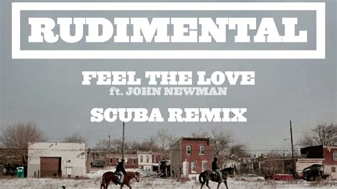 download mp3 rudimental feel the love rudimental feel the love ft john newman scuba remix