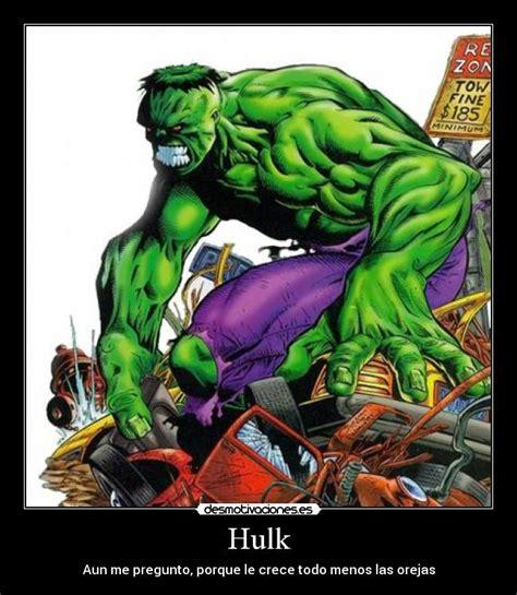 imagenes memes hulk im 225 genes y carteles de hulk pag 7 desmotivaciones
