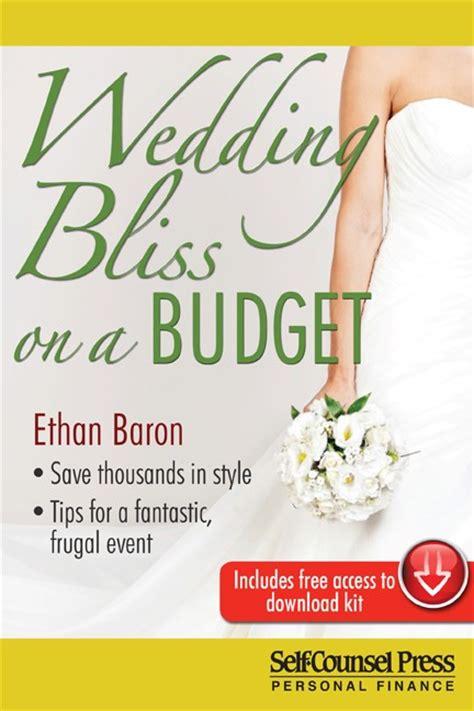 Wedding Budget Ottawa by Book Review Wedding Bliss On A Budget Ottawa Wedding