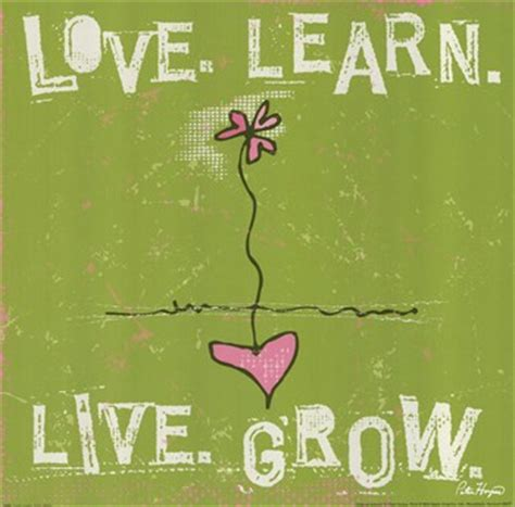 live learn grow a collection of quotes with modern day paradigms for appropriating godly values into our lives and businesses books learn live grow print quotations