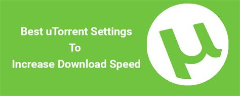 best utorrent settings best utorrent settings 2016 to increase speed