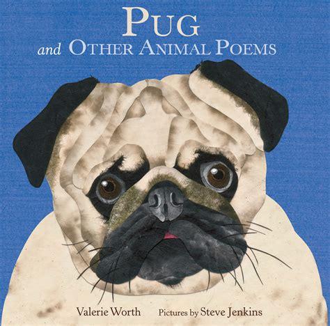 pugs and children pug valerie worth macmillan