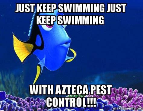 Just Keep Swimming Meme - dory meme