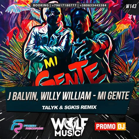 j balvin x willy j balvin willy william mi gente talyk sgkis radio remix