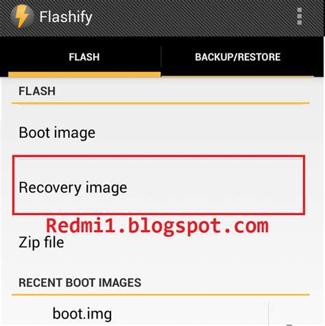 tutorial install twrp xiaomi redmi 1s cara menginstall twrp di xiaomi menggunakan flashify