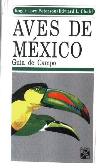 libro gua de aves canicularis libro aves de m 233 xico gu 237 a de co