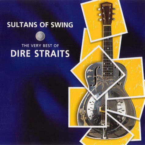 dire straits sultans of swing album dire straits sultans of swing the best of dire