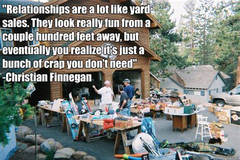 Relationships Are Like Garage Sales by Relationships Are Like Yard Sales Memes Quickmeme