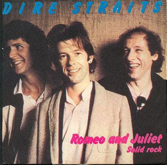 dire straits romeo and juliet testo from pages to frompagestoscenes