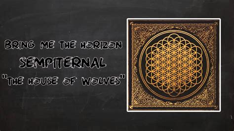 bring me the horizon house of wolves bring me the horizon the house of wolves youtube