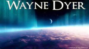 Wayne dyer tell your ego fear is not your choice love is 2015