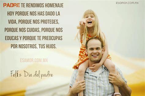 dia del padre poemas y mensajes romanticos con amor para el dia imagenes tarjetas frases para el dia de los padres