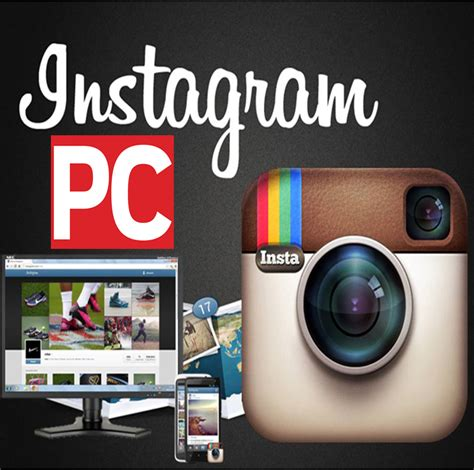 Instagram For Pc | instagram download for pc latest version