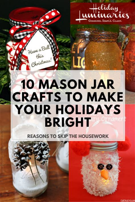 crafts for the holidays 10 jar crafts for the holidays reasons to skip the