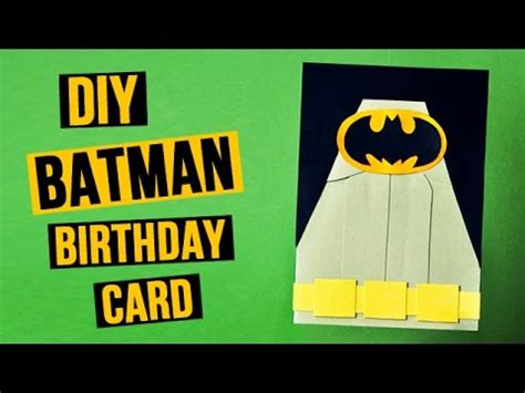 Batman Birthday Card Diy Batman Birthday Card Youtube