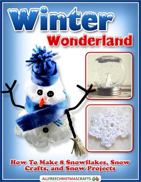 winter wonderland     snowflakes snow crafts