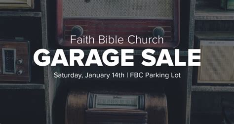 Celebration Garage Sale by Events Faith Bible Church