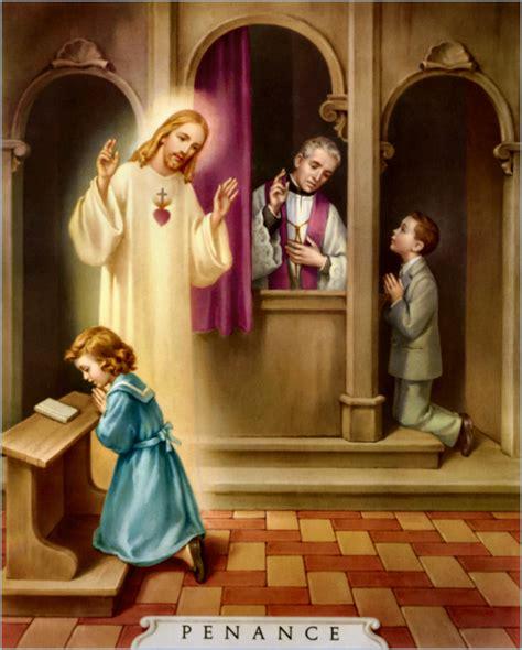 healing confessions through the principles of jesus christ traditional catholic sacraments 4 traditional catholic
