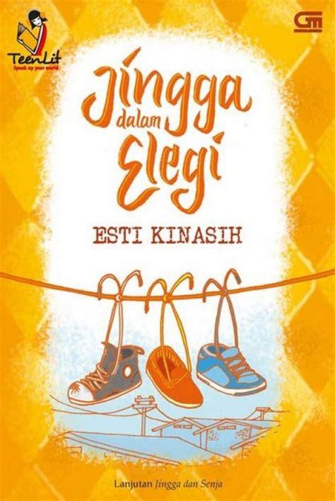 Novel Jingga Dan Elegi By Esti Kinasih Kertas Koran bukukita teenlit jingga dalam elegi cover baru