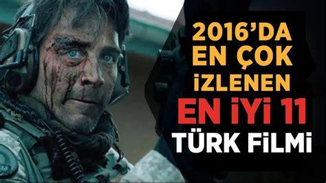 yerli sinema izle yerli film izle turk filmi izle sinema izle 2016 2016 t 252 rk filmleri en 199 ok izlenen 11 t 252 rk filmi izle