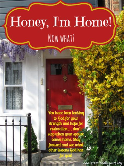 honey i m home now what intentionally yours