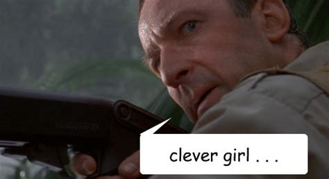 Clever Girl Meme - clever girl memes image memes at relatably com