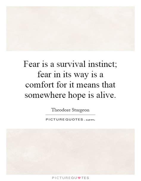 comfort means quotes about survival instinct quotesgram