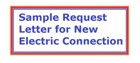 application letter format for new electricity connection sle request letter for new electric connection