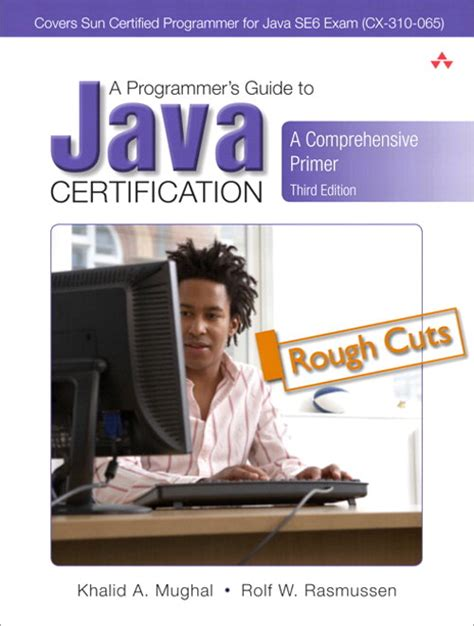 java tutorial khalid mughal programmer s guide to java scjp certification a a