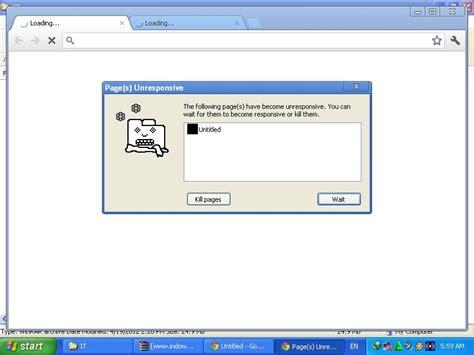 chrome unresponsive windows xp page s unresponsive in google chrome super