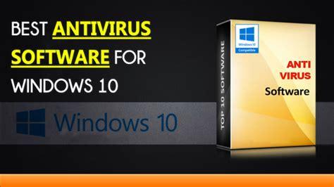 best 10 antivirus top 10 best antivirus software for windows 10