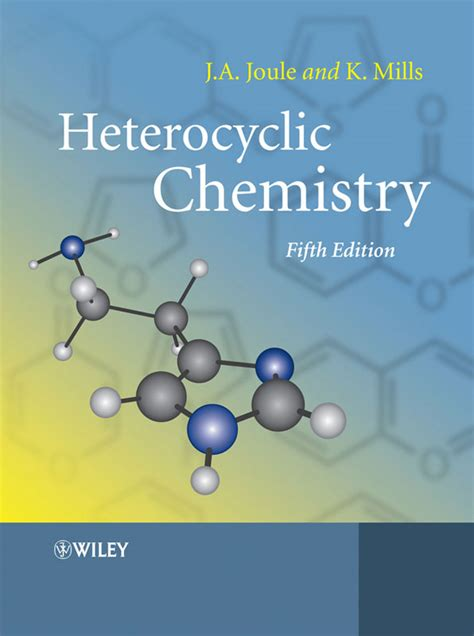 chemistry for you fifth heterocyclic chemistry