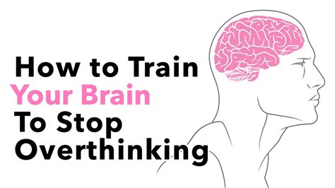 how to your to stop how to your brain to stop overthinking