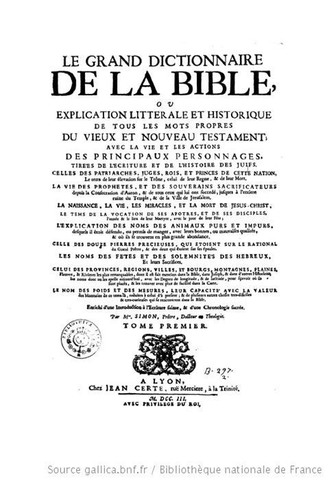Le grand dictionnaire de la Bible, ou Explication