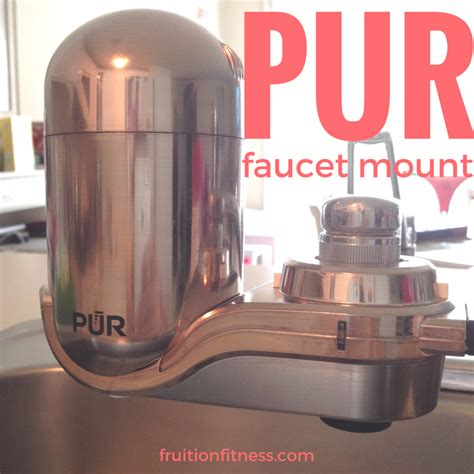 Pur Faucet Water Filter Light Not Working pur faucet mount water filter review fruition fitness