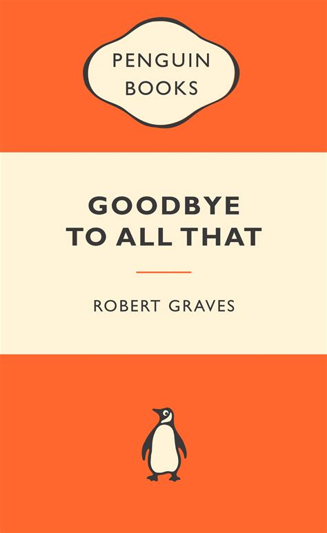goodbye isn t goodbye books goodbye to all that popular penguins by robert