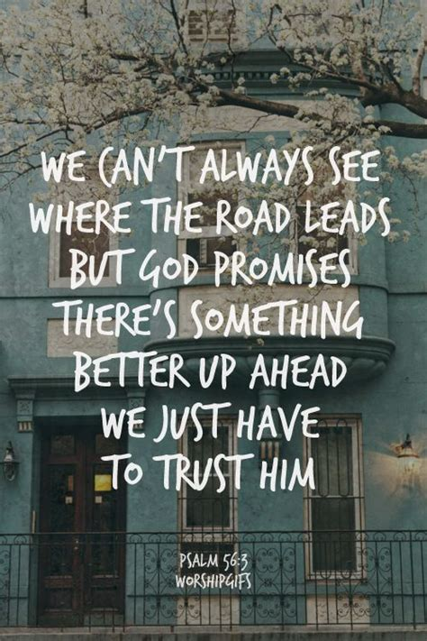 the road ahead inspirational stories of open hearts and minds books best 25 trusting god quotes ideas on