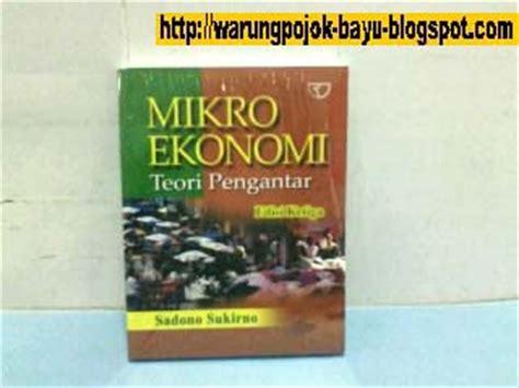 Mikroekonomi Teori Pengantar Edisi Ketiga Rajawali Press warung pojok karya seni tinggi benda antik ajimat