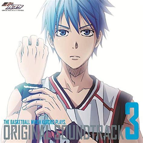 film anime kuroko no basket kuroko no basket ost 3