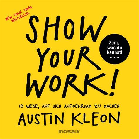 austin kleon show your work mosaik verlag ebook