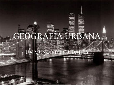 imagenes de amor urbanas geografia urbana planeamiento urbano