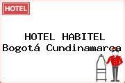 sim bogota precios fichas tcnicas y consulta de tel 233 fono y direcci 243 n de hotel habitel bogot 225