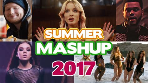 2017 mashup song summer hits 2017 quot i feel it coming quot mashup