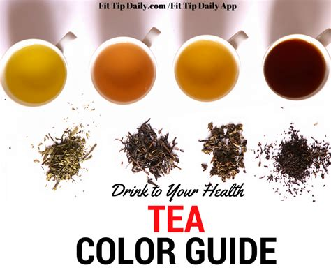 tea color drink to your health tea color guide fit tip daily