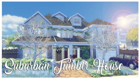 The Sims 4: House Build   Suburban Tumblr House   Part 2