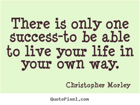 own your living according to your own and your own terms books quotes to live your by image quotes at