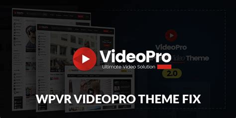 videopro theme videopro theme fix add on tutorial wp video robot