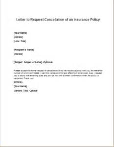 Cancellation Letter For Travel Insurance Letter To Request Cancellation Of An Insurance Policy