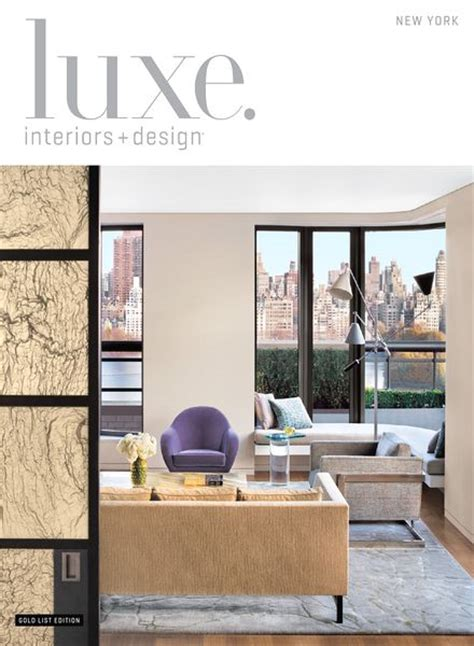 luxe interiors design new york premiere edition download luxe interior design magazine new york edition